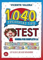 1040 preguntas tipo test : Ley de Contratos del Sector Público