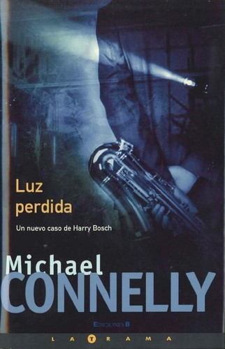 Luz perdida Michael Connelly
