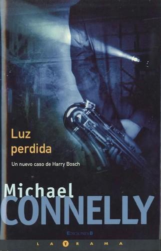 Luz perdida Michael Connelly