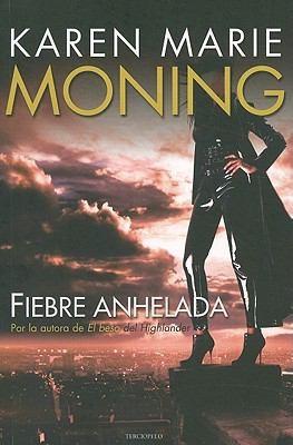 Fiebre anhelada (Spanish Edition)