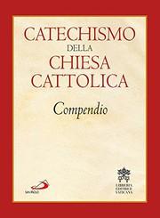 Catechismo della Chiesa Cattolica - Compendio
