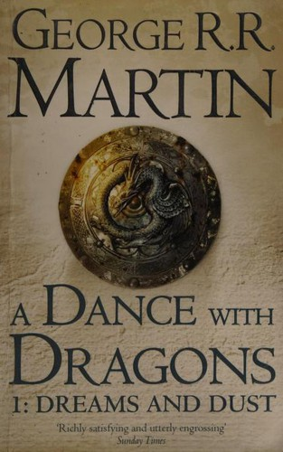 A Dance with Dragons 1:Dreams and Dust