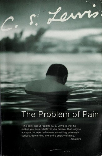 Problem of Pain by Lewis, C. S.