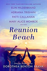 REUNION BEACH by Elin Hilderbrand et al