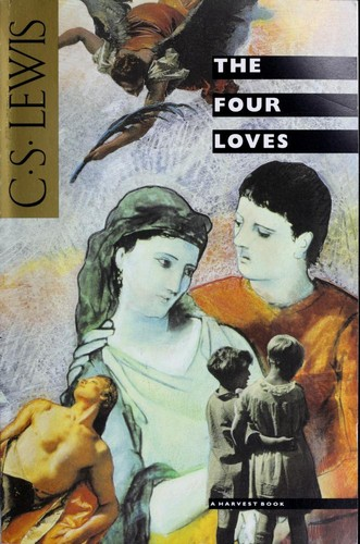 Four Loves by Lewis, C.S.