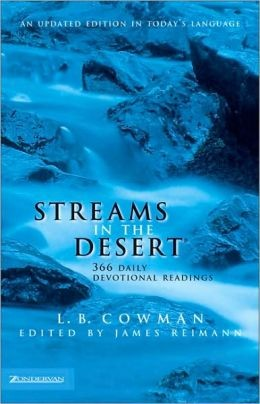 Streams in the Desert 366 Devotional Readings by Cowman, L. B.