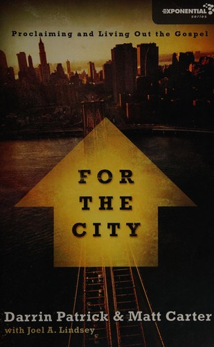 For the City by Patrick, Darrin & Carter, Matt