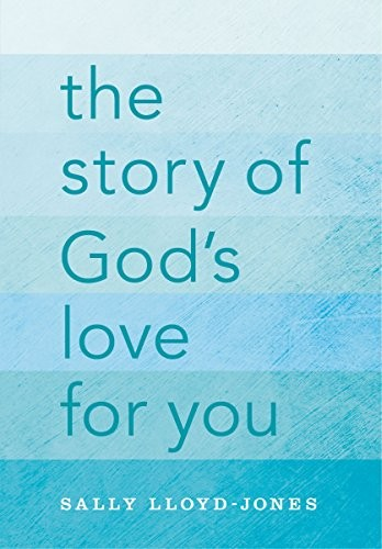 Story of God's Love for You by Jones, Sally Lloyd