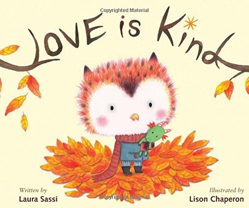 Love is Kind by Sassi, Laura