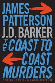 THE COAST-TO-COAST MURDERS by James Patterson and JD Barker