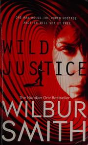 Wild Justice, Smith, Wilbur, New Book