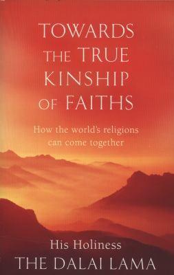 Towards the True Kinship of Faiths