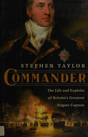 Commander: The Life and Exploits of Britain's Greatest Frigate Captain book cover