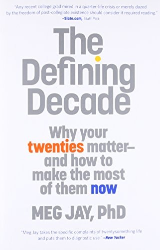 Libro de segunda mano: The Defining Decade: Why Your Twenties Matter--And How to Make the Most of Them Now