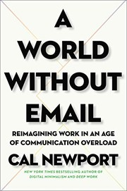 Book cover for A World Without Email by Cal Newport