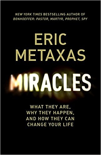 Miracles (hardcover) by Metaxas, Eric
