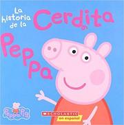 La Peppa Pig: La historia de la Cerdita Peppa