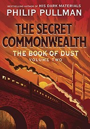 Book cover for The Secret Commonwealth (Book of Dust, Volume 2) by Philip Pullman