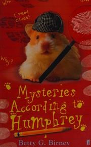 Mysteries According to Humphrey (Humphrey 10), Birney, Betty G., New Book