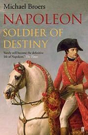 Napoleon: Soldier of Destiny, Broers, Michael, New Book