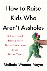 How to raise kids who aren