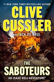 THE SABOTEURS by Clive Cussler and Jack Du Brul