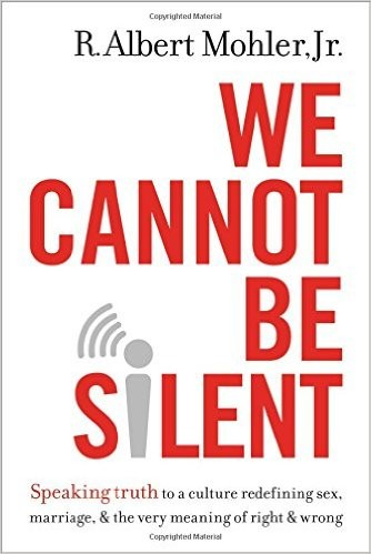 We Cannot Be Silent by Mohler, R. Albert Jr.