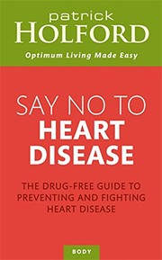 Say No To Heart Disease The drugfree guide to preventing and fighting heart di - Brecon, United Kingdom - Say No To Heart Disease The drugfree guide to preventing and fighting heart di - Brecon, United Kingdom