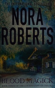 Blood Magick (The Cousins O'Dwyer Trilogy), Roberts, Nora, New Book