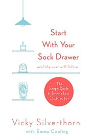 Start with Your Sock Drawer The Simple Guide to Living a Less Cluttered Life S - Brecon, United Kingdom - Start with Your Sock Drawer The Simple Guide to Living a Less Cluttered Life S - Brecon, United Kingdom