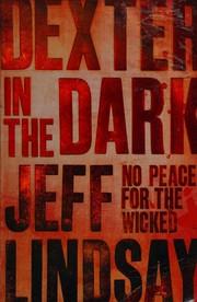 Dexter in the Dark., , New Book