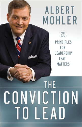 Conviction to Lead by Mohler, Albert