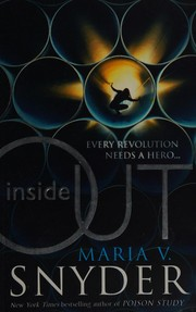 Inside Out (An Inside Story), Snyder, Maria V., New Book