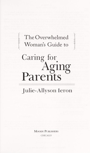 Caring for Aging Parents by Ieron, Julie-Allyson