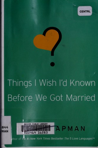 Things I Wish I'd Known Before We Got Married by Chapman, Gary