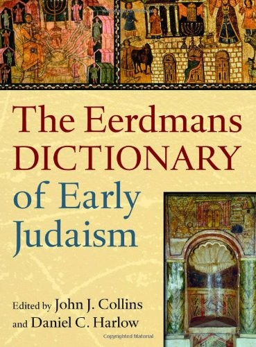 Eerdmans' Dictionary of Early Judaism by various