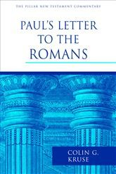 Paul's Letter to the Romans (Pillar NTC) by Kruse, Colin G.