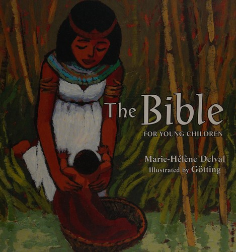 Bible for Young Children by Delval, Marie-Helene