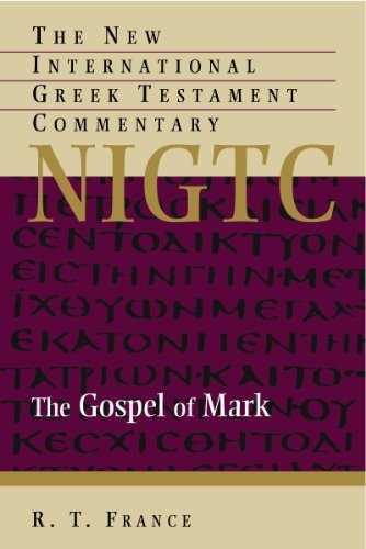 Gospel of Mark, The (NIGTC) by France, R. T.