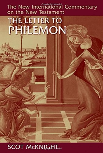 Letter to Philemon (NICNT) by McKnight, Scot
