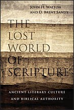 The Lost World of Scripture by Walton, John & Sandy, Brent