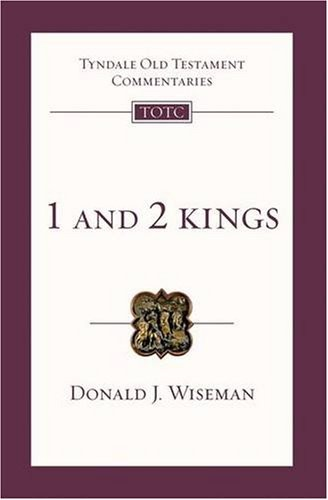 1 and 2 Kings (TOTC) by Wiseman, Donald J.