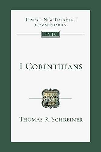 1 Corinthians: An Introduction and Commentary (Tyndale New Testament Commentarie by Schreiner, Thomas R.