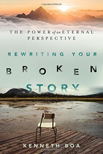 Rewriting Your Broken Story by Boa, Kenneth
