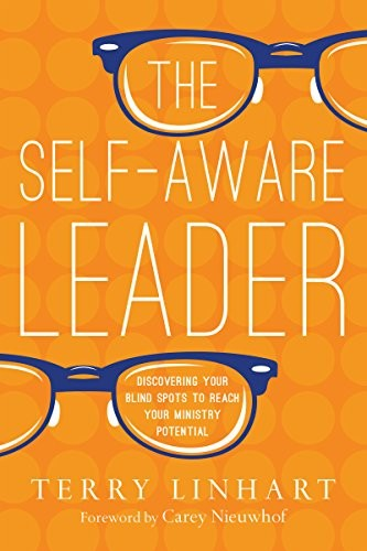 Self-Aware Leader by Linhart, Terry