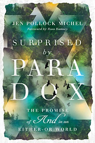 Surprised by Paradox by Michel, Jen Pollock