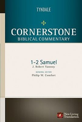 1-2 Samuel (Cornerstone Biblical Commentary) by Vannoy, J. Robert
