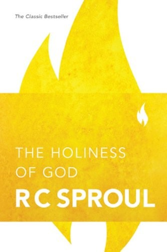 Holiness of God by Sproul, R. C.