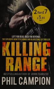 Killing-Range-Left-for-Dead-Back-for-Revenge-Campion-Phil-New-Book