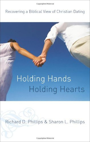 Holding Hands, Holding Hearts by Phillips, Richard D.